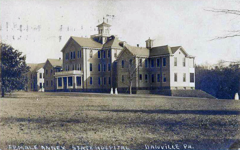Danville State Hospital for the Mentally Ill : Asylums |Danville State Hospital